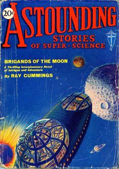 Brigands Of The #Moon, by Ray Cummings. Astounding Stories Of Super-#Science, March 1930 #spaceship