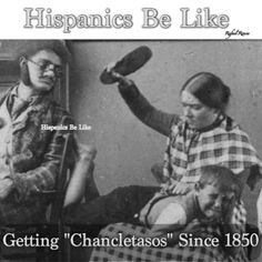 Hispanics be like... Lmao!