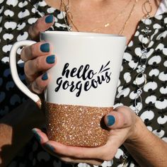Hello Gorgeous Coffee Mug - Glitter Coffee Mugs - Coffee Cups - Custom Mugs - Customized Gifts - Hello Gorgeous - Bridesmaid Gift