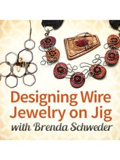 Designing Wire Jewelry on Jig On Demand Web Seminar | InterweaveStore.com