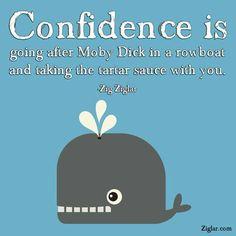 Confidence...ZIg ZIglar