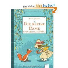 Die kleine Dame und der rote Prinz: Amazon.de: Stefanie Taschinski, Nina Dulleck: Bücher