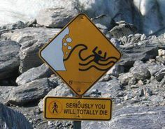 WTF--- the waves will smash you on the rocks and you will die?