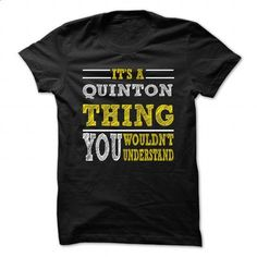 Is QUINTON Thing ... 099 Cool Name Shirt ! - #sweatshirt kids #sweater for men. PURCHASE NOW => https://www.sunfrog.com/LifeStyle/Is-QUINTON-Thing-099-Cool-Name-Shirt-.html?68278