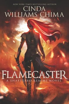 Redesigned Paperback #CoverReveal Flamecaster (Shattered Realms, #1) by Cinda Williams Chima