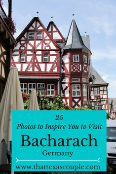 Bacharach is a charming town in the UNESCO World Heritage section of the Rhine River.  We've compiled 25 photos to help inspire you to visit Bacharach, Germany  #bacharach #germany #rhineriver #germanytravel