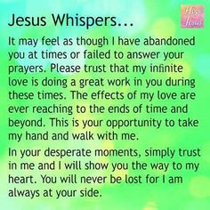 Jesus Whispers...