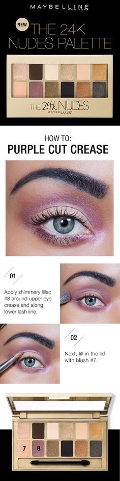 A cut crease eyeshadow look made easy using the Maybelline 24K Nudes Palette!  First, apply the shimmery lilac shade around the upper eye crease and along the lower lash line.  Then, to define the cut crease, fill in the lid with the blush shade.