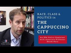 "The phrase ""cappuccino city"" refers to previously low-income, minority neighborhoods that are experiencing major demographic shifts caused by the influx of m. Public Administration, Associate Professor, Public Service, Affair, The Neighbourhood, Washington, University, Politics, American"