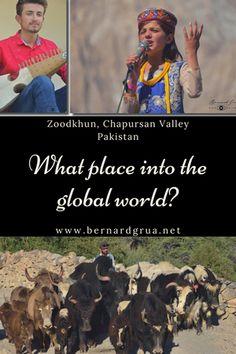 Karakoram Highway, Human Dimension, Hunza Valley, Global World, Sky Bridge, Slums, Travel Photographer, The Locals, Pakistan