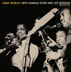 Hank Mobley with Donald Byrd and Lee Morgan - Blue Note BLP 1540