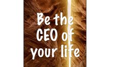Be the CEO of your life Your Life, Confessions