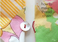 A thread chain has lots of uses. It can be a delicate button loop, it can take the place of the metal loop in a hook-and-eye closure, it can be used as a French tack to attach a lining to a garment… Sewing Hacks, Sewing Tutorials, Sewing Crafts, Sewing Projects, Sewing Patterns, Sewing Tips, Sewing Ideas, Basic Sewing, Sewing Basics