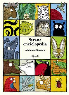 Una Strana enciclopedia, ricca di curiosità scientifiche, di bellissime illustrazioni e di tanta creatività: http://lekemate.blogspot.it/