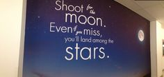 Shoot for the moon, even if you miss you'll lad among the stars. Giant wall print by Wall Chimp Wall Prints, Chalkboard Quotes, Art Quotes, Moon, Stars, Photos, The Moon, Pictures, Sterne