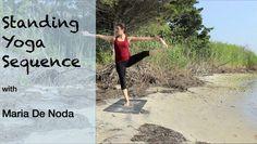 Standing Yoga Sequence with Maria De Noda