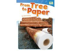 From Trees to Paper. Fluent Reader. Learn the magic - transforming trees to paper!