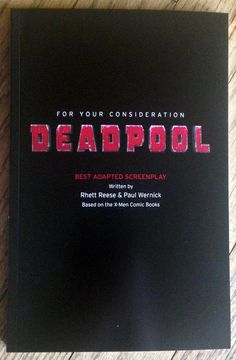 DEADPOOL Screenplay movie bound script X-Men Marvel Comics by Reese + Wernick