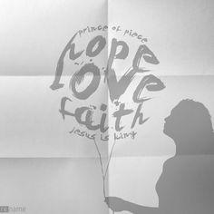 Love=hope=faith