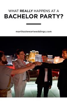 "What Really Happens at a Bachelor Party? | Martha Stewart Weddings - Most of us have seen The Hangover and wonder if overly-friendly strippers and blackouts are de rigueur when it comes to modern-day stag parties. Breathe easy: You (probably) don't have to worry that your fiancé is going to be stranded on some rooftop. We talked to normal, everyday guys, like your future hubby, and got the deets about what really goes on during the ""last"" weekend out with his friends."
