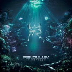 Pendulum - Immersion (beautiful album)