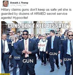 Donald Trump: Hillary claims guns don't keep us safe yet, she's guarded by dozens of armed agents Law Abiding Citizen, Powerful Pictures, Actions Speak Louder, The Right Stuff, Conservative Politics, Names Of Jesus, Talk To Me, True Stories, Donald Trump