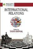 International Relations: Tapan Biswal