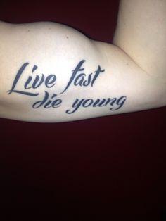 45 Best Live Fast Die Hard Tattoo Images Die Hard Die Young Tattoos
