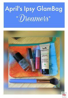 Ipsy GlamBag: What I Got for April - Toward Beauty