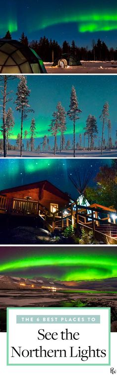 The 6 Best Places to See the Northern Lights #purewow #travel #international