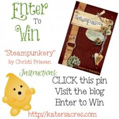 """Kater's Acres Giveaway Christi Friesen Polymer Clay Book """"Steampunkery"""""""