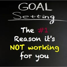 Goal Setting: The #1 Reason it's NOT Working For You  http://www.JenniferHerndon.com