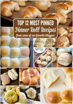 "Our TOP 12 ""Pinterest favorite"" dinner roll recipes. Yeasty, Buttery, Fluffy…"