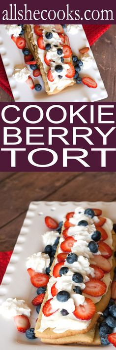 Cookie Berry Torte with Nestle Toll House Spring Sugar Cookie Dough Sheets- this is an easy recipe that will WOW your friends and family. Perfection.