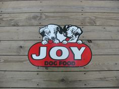 Great Graphics  JOY Dog Food Advertising Sign  at TheIowaBarn
