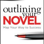 Book Blast: Outlining Your Novel: Map Your Way to Success