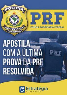 Baixe Gratuitamente a Prova PRF 2013 comentada no blog do Estratégia  Concursos 302a298cb7
