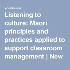 Hikairo Rationale by Angus Macfarlane. Listening to culture: Maori principles and practices applied to support classroom management - New Zealand Council for Educational Research