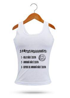 Camisetas Diversos Modelos - 3 Fatos Horríveis MO8896