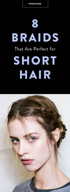 8 Cool and Easy-to-Pull-Off Braids for Short Hair - Hair Tutorials Bad Hair Day, Pretty Hairstyles, Braided Hairstyles, Natural Hair Styles, Short Hair Styles, Cut Her Hair, Braids For Short Hair, Hair Today, Hair Dos