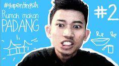 """#GPS Episode 2 """" Rumah makan Padang """""""