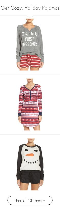 """""""Get Cozy: Holiday Pajamas"""" by polyvore-editorial ❤ liked on Polyvore featuring pajamas, intimates, sleepwear, holiday, nordstrom, heather grey, holiday sleepwear, p j salvage sleepwear, thermal sleepwear and thermal pjs"""