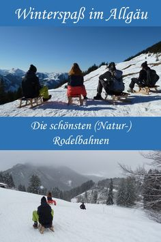 Schlittenfahren im Allgäu: unsere besten Rodeltouren Mountains, Outdoor, City, Nature, Aktiv, Travel, Inspiration, Board, Hiking With Kids