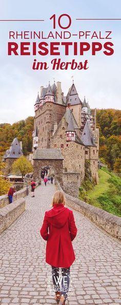 Reisetipps für einen Rheinland-Pfalz Ausflug im Herbst. Inklusive Burg Eltz, Geierlay Hängebrücke, Bernkastel-Kues und Koblenz