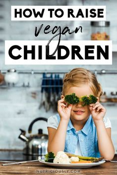 Your complete guide about raising vegan kids! How to transition your whole family, what nutrients to look out for and supplement on a plant-based diet, 50+ easy and delicious kid-friendly vegan recipes, real-life tips for social situations & more. Vegan Books, Vegan Lifestyle, Plant Based Diet, Kid Friendly Meals, Life Tips, Going Vegan, Cooking Tips, Raising, Meal Planning