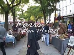 A short video on Paris Flea Market, Porte de Vanves