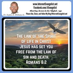 """""""The law of the Spirit of life in Christ Jesus has set you free from the law of sin and death."""" Romans 8:2 CEB http://bible.com/37/rom.8.2.ceb"""