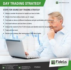 Day Trading Strategies: Best tips for sound day trading strategy: - Always consider the amount of capital you have to trade.  - Shorter time frame allows better use of margin - Trade with trend and many more-  Visit: www.fideliscm.com for more info  #money #capital #finance #forex #Fidelis #market #investor #trading #Bulls #bears