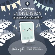 Vacaciones ON y aburrimiento apagado o fuera de cobertura. Turn on aeroplane mode and let the fun begin! Holidays are ON and boredom is OFF or has no coverage. #mrwonderfulshop #plane #phone #holidays #fun #quotes