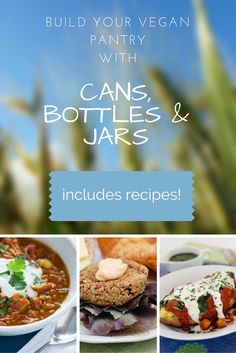 More Kitchen Basics! This time it's all about Building a Vegan Pantry with Cans, Bottles and Jars!!